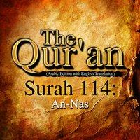 The Qur'an - Surah 114 - An-Nas - Traditonal