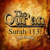 The Qur'an - Surah 113 - Al-Falaq - Traditonal