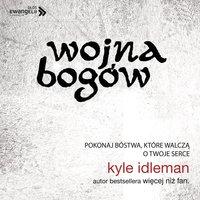 Wojna Bogów - Kyle Idleman
