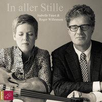 In aller Stille - Roger Willemsen, Isabelle Faust