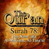 The Qur'an - Surah 78 - An-Naba' aka Al-Mu'sirat, At-Tasa'ul - Traditonal
