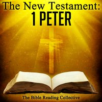 The New Testament: 1 Peter - Traditional