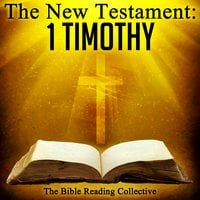 The New Testament: 1 Timothy - Traditional