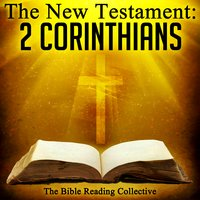 The New Testament: 2 Corinthians - Traditional