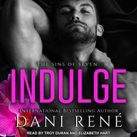 Indulge - Dani Rene