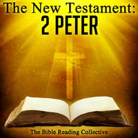 The New Testament: 2 Peter - Traditional