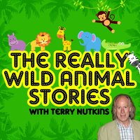 The Really Wild Animal Stories - Mark Robson, Robert Howes, Rachel Aston, Lene Lovitch, Les Chappell