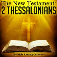 The New Testament: 2 Thessalonians - Traditional
