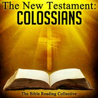 The New Testament: Colossians - Traditional