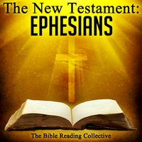 The New Testament: Ephesians - Traditional