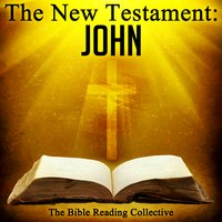 The New Testament: John - Traditional