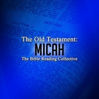 The Old Testament: Micah - Traditional