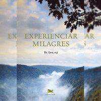 Experienciar milagres - Léo Pereira