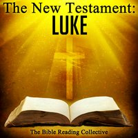 The New Testament: Luke - Traditional