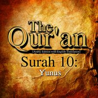 The Qur'an (Arabic Edition with English Translation) - Surah 10 - Yunus - Traditonal