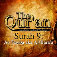 The Qur'an (Arabic Edition with English Translation) - Surah 9 - At-Tawba aka Al-Bara'a - Traditonal