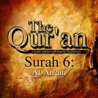 The Qur'an (Arabic Edition with English Translation) - Surah 6 - Al-An'am - Traditonal
