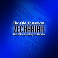 The Old Testament: Zechariah - Traditional