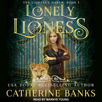 Lonely Lioness - Catherine Banks