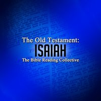 The Old Testament: Isaiah - Traditional