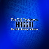 The Old Testament: Haggai - Traditional