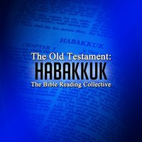 The Old Testament: Habakkuk - Traditional