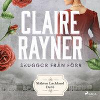 Skuggor från förr - Claire Rayner