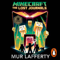 Minecraft: The Lost Journals - Mur Lafferty