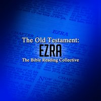The Old Testament: Ezra - Traditional