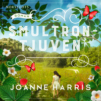 Smultrontjuven - Joanne Harris