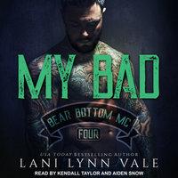 My Bad - Lani Lynn Vale
