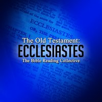 The Old Testament: Ecclesiastes - Traditional