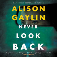 Never Look Back - Alison Gaylin