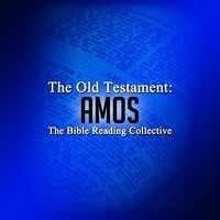 The Old Testament: Amos - Traditional