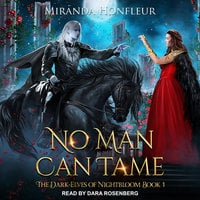 No Man Can Tame - Miranda Honfleur