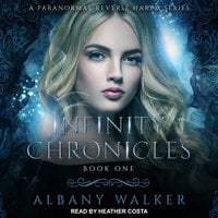 Infinity Chronicles - Albany Walker