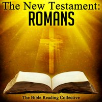 The New Testament: Romans - Traditional