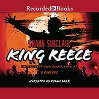 King Reece - Shaun Sinclair