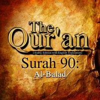 The Qur'an - Surah 90 - Al-Balad - Traditonal
