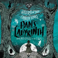 Pan's Labyrinth: The Labyrinth of the Faun - Guillermo del Toro,Cornelia Funke