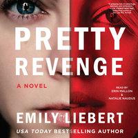 Pretty Revenge - Emily Liebert