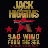 Sad Wind From the Sea - Jack Higgins