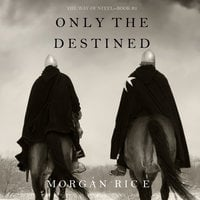 Only the Destined - Morgan Rice