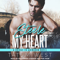 Steele My Heart - Tatum West