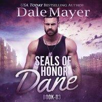 Dane: SEALs of Honor - Dale Mayer