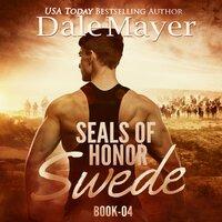 Swede: SEALs of Honor - Dale Mayer,Tasha Leon