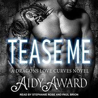 Tease Me - Aidy Award
