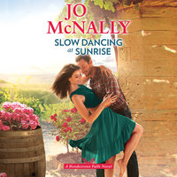 Slow Dancing at Sunrise - Jo McNally