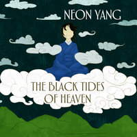 The Black Tides of Heaven - JY Yang