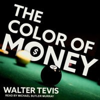The Color of Money - Walter Tevis